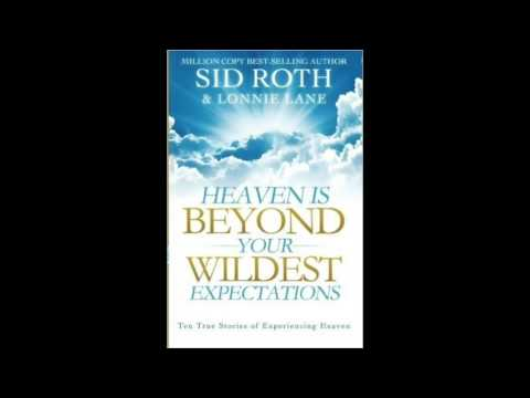 Free Audio Book Preview~ Heaven Is Beyond Your Wildest Expectations~Sid Roth