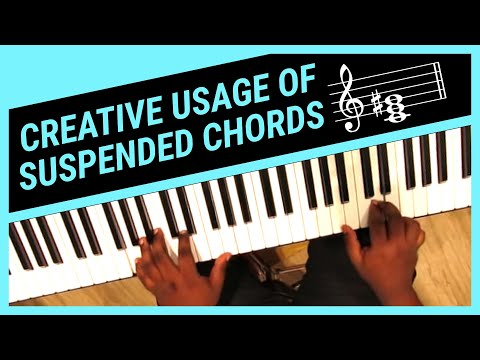Creative Suspended Chords