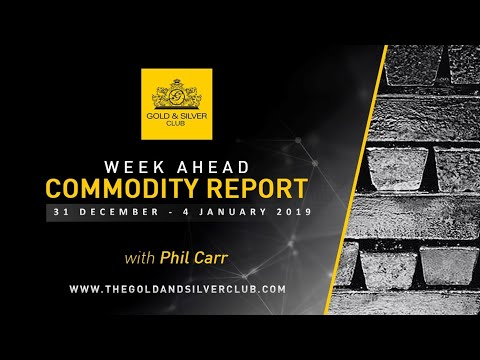 WEEKLY COMMODITY REPORT: Gold, Silver & Oil Price Forecast, 31 December - 4 January 2019