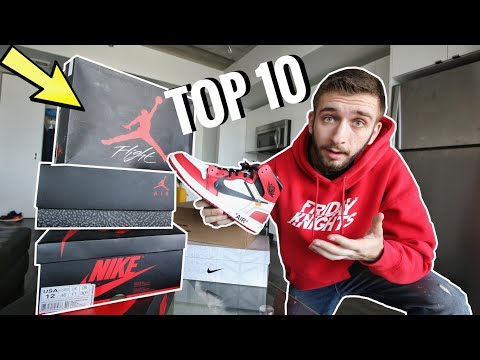 TOP 10 SNEAKERS in MY SNEAKER COLLECTION 2018!