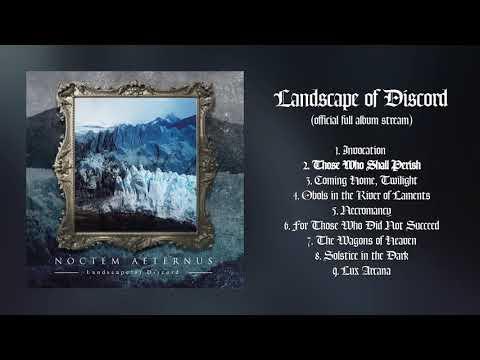 Noctem Aeternus - Landscape of Discord | Official Full Album