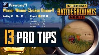 13 Pro Tips To  Mprove Your PUBG MOB LE Game