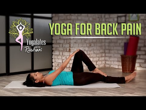 yoga for back pain  yogalates with rashmi ramesh  mind