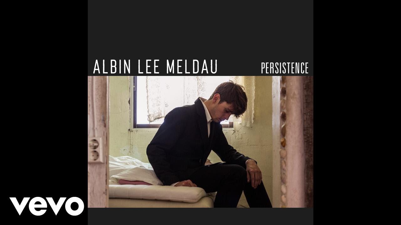 Albin Lee Meldau - Persistence (Audio)