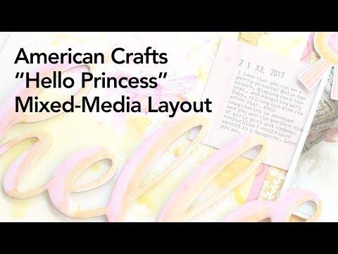 "American Crafts Vicki Boutin All the Good Things: ""Hello Princess"""