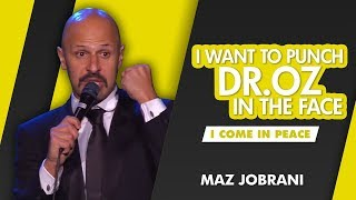 """I Want to Punch Dr. Oz in the Face"" 