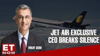 Jet Airways CEO Vinay Dube breaks silence on Jet crisis   ET N…