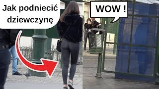 Jak podniecić kobietę  ?*Podejście na ulicy*