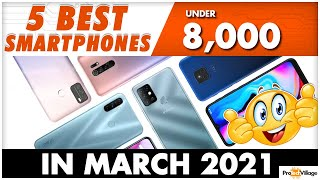 Top 5 Best Mobile Phones Under 8000 Budget 💥  | Best Smartphones from 5000 - 8000