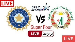 Star Sports Live Cricket Match Today Online India vs Afghanistan Super Four Match 2018