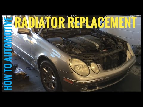 How to Replace the Radiator on a 2003 Mercedes E320