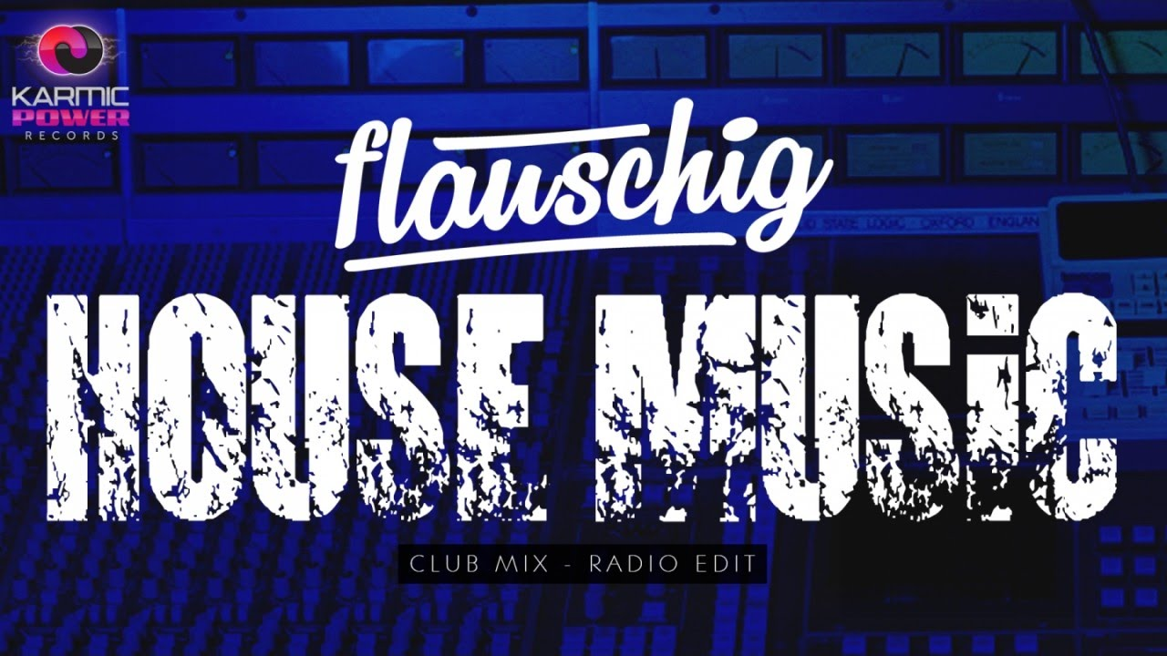 Flauschig house music karmic power records soulful for House music records