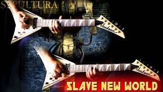 Sepultura - Slave New World FULL Guitar Cover