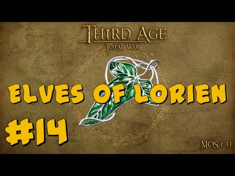 Third Age Total War: Elves of Lórien Part 14 ~ War with Isengard!