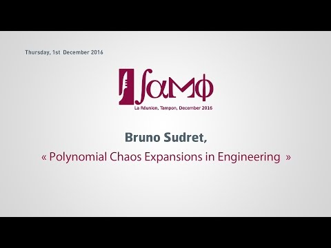 Samo 2016: Polynomial Chaos Expansions in Engineering, Bruno SUDRET