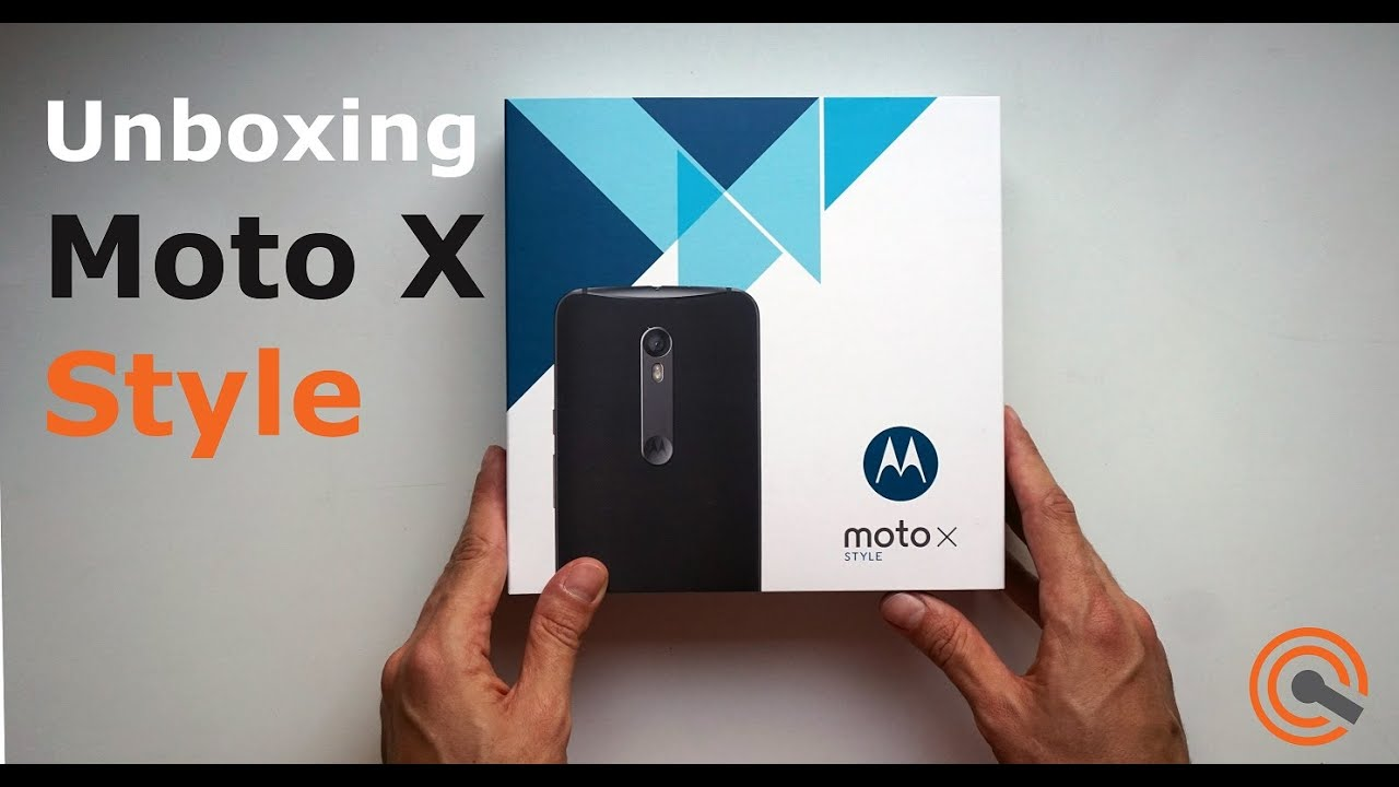Unboxing Moto X Style