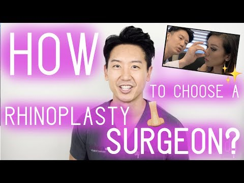 How DO you choose the right  Rhinoplasty surgeon?