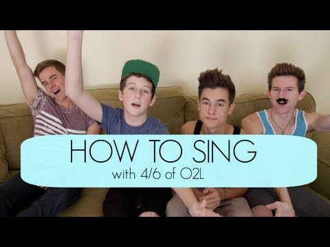 HOW TO SING (with 4/6 Of O2L)