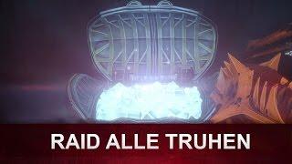 Destiny: Zorn der Maschine RAID   ALLE Truhen (Deutsch/German)