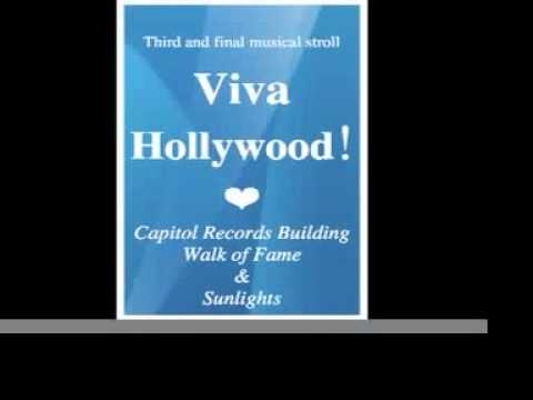 « Viva Hollywood ! » A third and final musical stroll