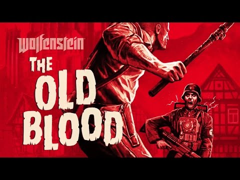 Wolfenstein: The Old Blood - Brand new gameplay trailer