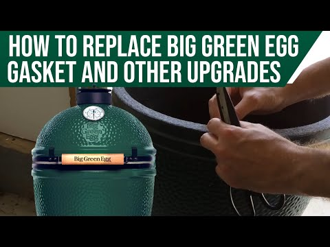 How to replace the Big Green Egg gasket, and other upgrades