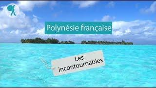 Polynésie francaise - Les incontournables du Routard