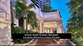 그랜드 하얏트 에라완 방콕 위치,입구,로비,아케이드
