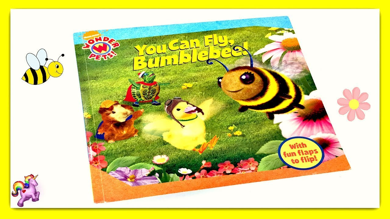 Wonder Pets You Can Fly Bumblebee Read Aloud Storybook For