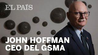 ENTREVISTA | John Hoffmann MWC