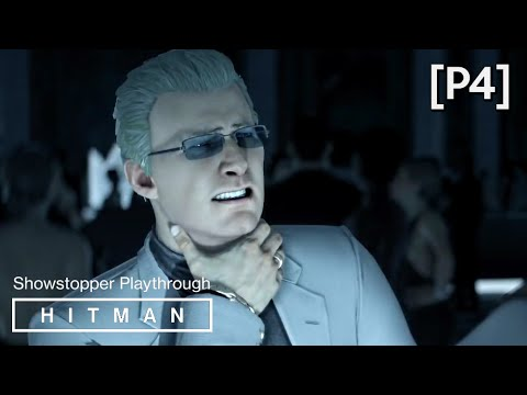 HITMAN · Mission: The Showstopper Walkthrough (Paris) [P4] (A Quick Break Opportunity)
