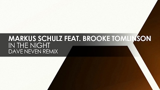 Markus Schulz featuring Brooke Tomlinson - In The Night (Dave Neven Remix)