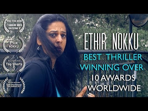 Ethir Nokku - Award Winning Tamil Short Film 2017 || by Aditya Narayanan