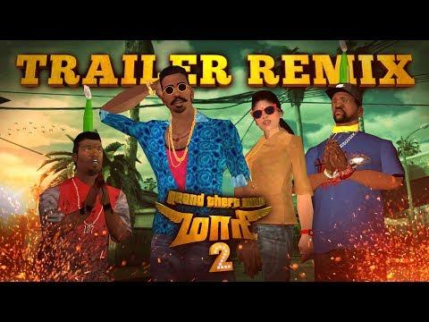 GTA San Andreas - Maari 2 (Tamil) - Trailer Remix