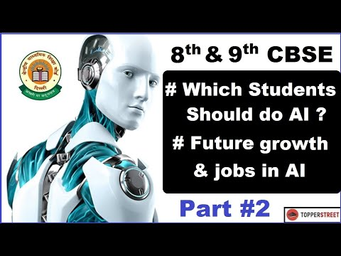 Artificial Intelligence CBSE Course I Student's Requirements & Artificial Intelligence Future Jobs I