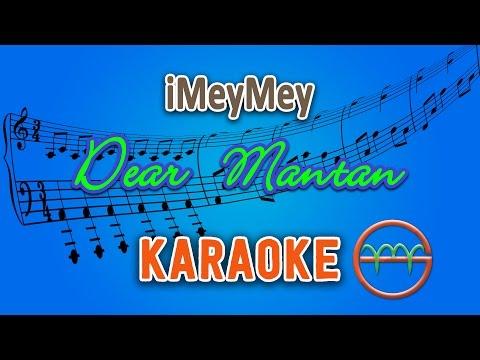 iMeyMey - Dear Mantan Karaoke  Chord by G