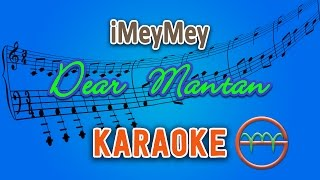 iMeyMey - Dear Mantan (Karaoke Lirik Chord) by GMusic
