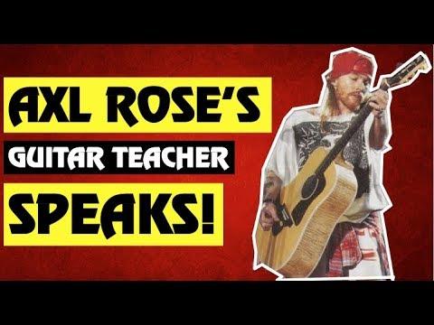 Guns N' Roses News  Axl Rose's Guitar Teacher Speaks!