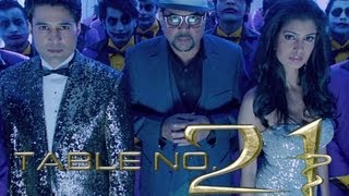 Table No.21(Title Track) | Paresh Rawal, Rajeev Khandelwal & Tena Desae