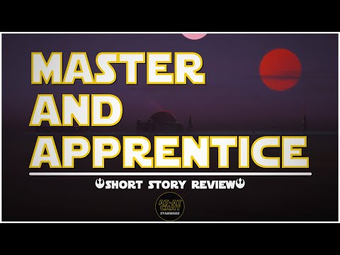 Master And Apprentice - Star Wars (Short Story) Review Mp3