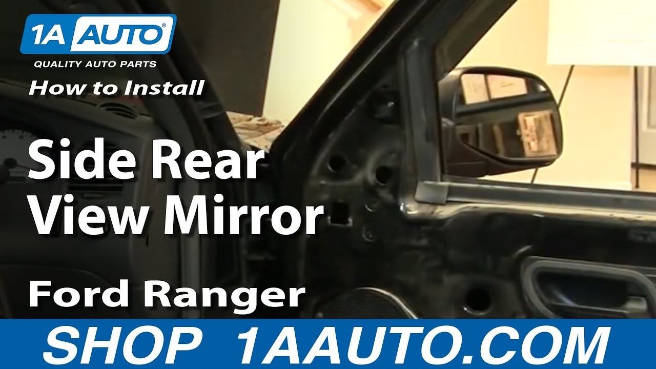How To Replace Mirror 93 05 Ford Ranger Youtube