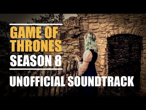 Game of Thrones  Season 8  Un Soundtrack Cover