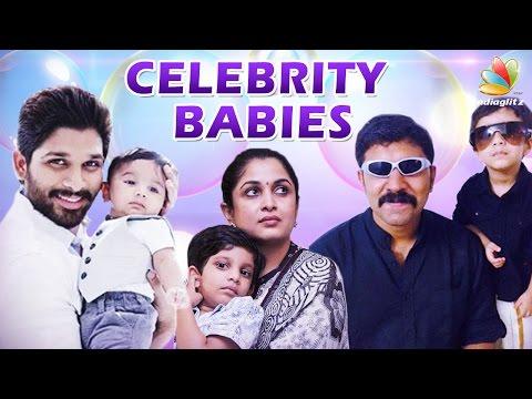 Actors, Actresses & their Babies | Celebrity Kids in Tamil Cinema