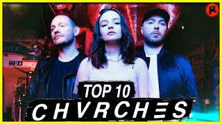 TOP 10 CHVRCHES SONGS