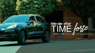 Husky Lion feat. B-Dynamitze - Time forte (Video-Clipe Oficial♪)
