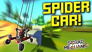 Web Slinging Spider Car and Rappelling! [Ropes Mod] - Scrap Mechanic Gameplay