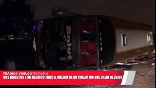 VIDEO. Tres muertos y 35 heridos tras el vuelco de un colectivo que partió de Jujuy