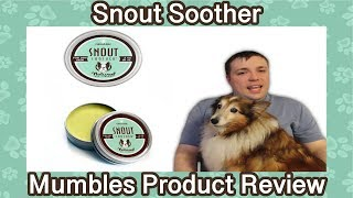 Snout Soother - Keep Your Pet