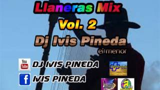 LLANERAS MIX VOL  2  DJ IVIS PINEDA