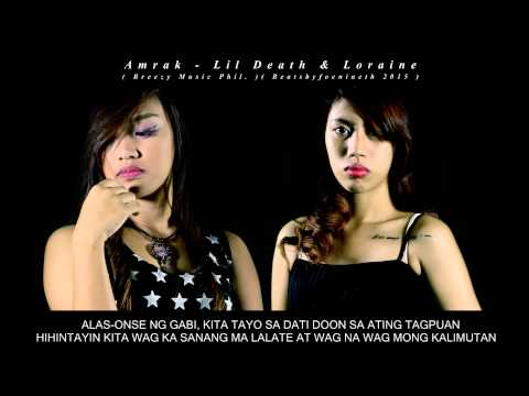 Amrak - Lil Death & Loraine ( Breezy Music Phil  ) ( Beatsbyfoenineth 2015 )
